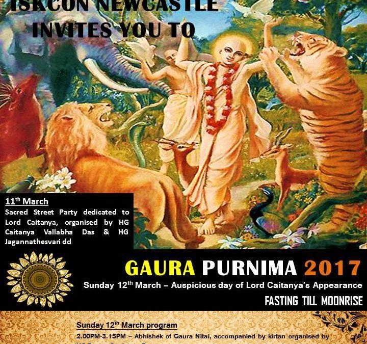 Gaura Purnima – Sunday 12th March 2017